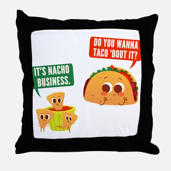 Nacho Business Pun Throw Pillow