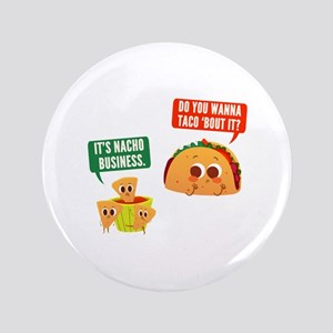 Nacho Business Pun Button