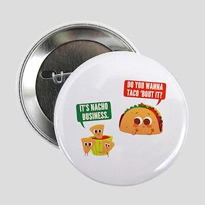 "Nacho Business Pun 2.25"" Button"