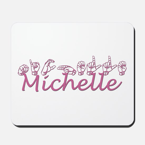 Michelle Mousepad