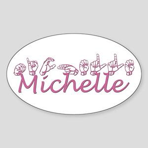 Michelle Oval Sticker