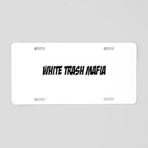 White Trash Mafia II Aluminum License Plate