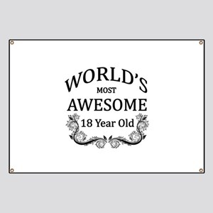 World's Most Awesome 18 Year Old Banner