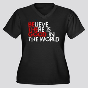 Be The Good In The World Plus Size T-Shirt