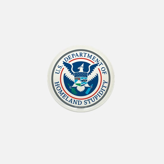 Department Of Homeland Stupidity Mini Button