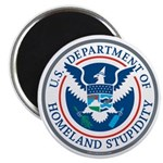 Department Of Homeland Stupidity Magnets