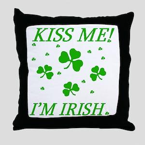 KISS ME! I'M IRISH Throw Pillow
