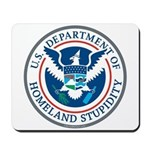 Department Of Homeland Stupidity Mousepad