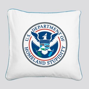 Department Of Homeland Stupidity Square Canvas Pil