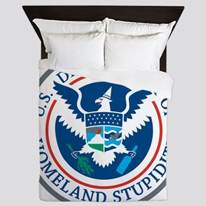 Department Of Homeland Stupidity Queen Duvet