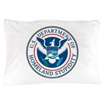 Department Of Homeland Stupidity Pillow Case