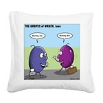 Grapes of Wrath Square Canvas Pillow