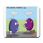 Grapes of Wrath Mousepad