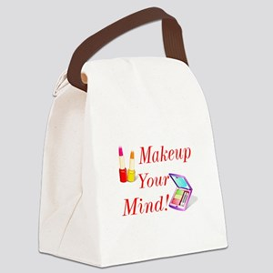 Makeup Your Mind! Canvas Lunch Bag