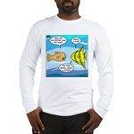 Stupid Fish Jokes Long Sleeve T-Shirt