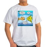 Stupid Fish Jokes Light T-Shirt