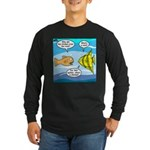 Stupid Fish Jokes Long Sleeve Dark T-Shirt