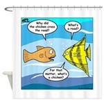 Stupid Fish Jokes Shower Curtain