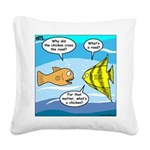 Stupid Fish Jokes Square Canvas Pillow