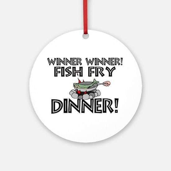 Winner Winner Fish Fry Dinner Ornament (Round)