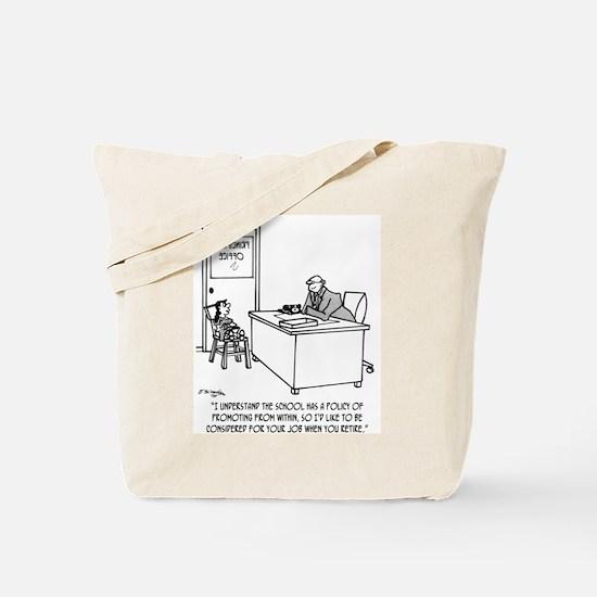 Kid Applies To Be Principal Tote Bag