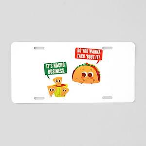 Nacho Business Pun Aluminum License Plate