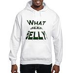 What Beer Belly? Hooded Sweatshirt