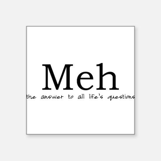 "Meh Square Sticker 3"" x 3"""