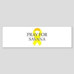 Pray for Savana Bumper Sticker