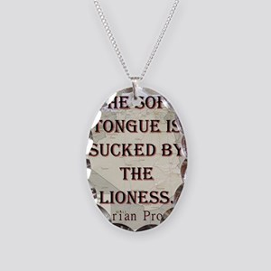 The Soft Tongue Is Sucked - Algerian Necklace Oval