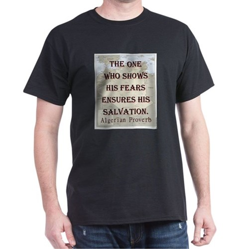The One Who Shows His Fears - Algerian T-Shirt