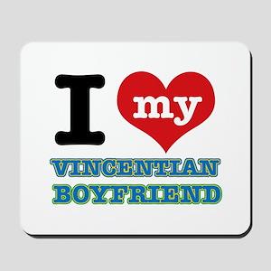I love my Vincentian Boyfriend Mousepad
