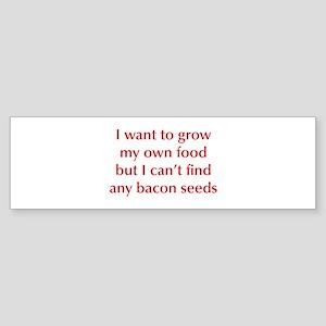 bacon-seeds-opt-dark-red Bumper Sticker