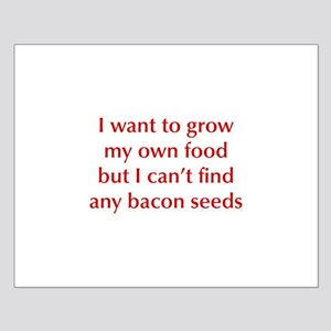 bacon-seeds-opt-dark-red Posters