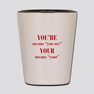 youre-your-bod-dark-red Shot Glass