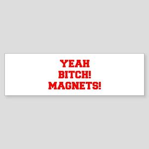 yeah-bitch-magnets-FRESH-RED Bumper Sticker