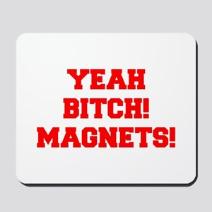 yeah-bitch-magnets-FRESH-RED Mousepad
