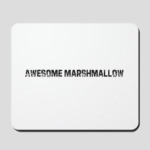Awesome Marshmallow Mousepad