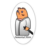 Immortal Hero Oval Sticker
