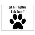 got West Highland White Terrier? Posters