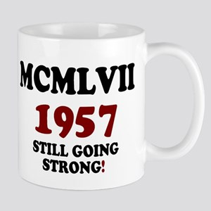 ROMAN NUMERALS - MCMLVII - 1957 - STILL GOING STR