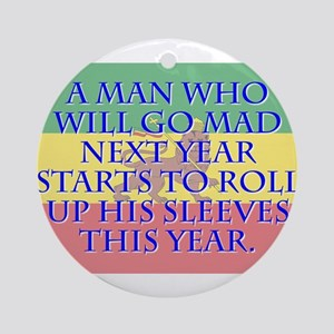 A Man Who Will Go Mad - Amharic Round Ornament