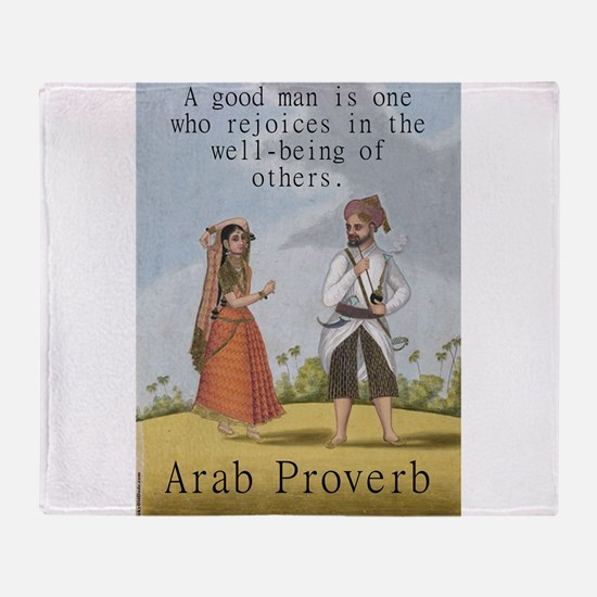 A Good Man Is One Who Rejoices - Arab Throw Blanke