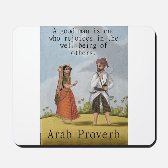 A Good Man Is One Who Rejoices - Arab Mousepad