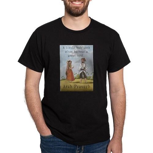 A Little Body Doth Often Harbour - Arab T-Shirt