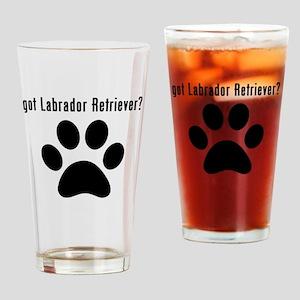 got Labrador Retriever? Drinking Glass