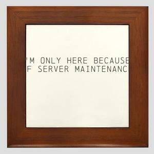 Servers down Framed Tile
