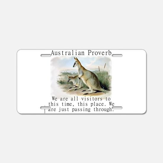 We Are All Visitors - Australian Aluminum License