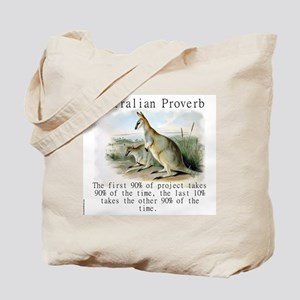 The First 90 Percent - Australian Tote Bag