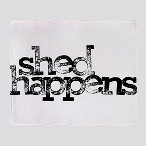 SHED happens Throw Blanket